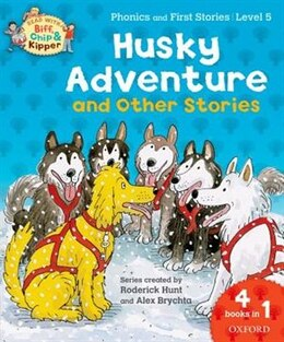 Book Oxford Reading Tree Read With Biff, Chip, and Kipper: Level 5 Phonics and First Stories Husky… by Roderick Hunt