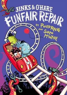 Book Jinks and OHare Funfair Repair by Philip Reeve