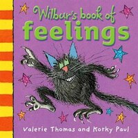 Wilburs Book of Feelings: New Edition