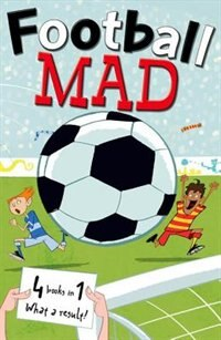 Book Football Mad 4-in-1 by John Goodwin