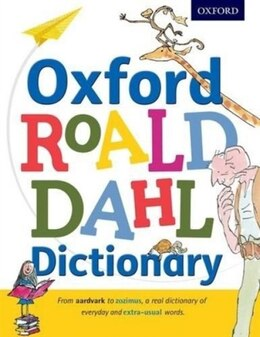 Book Oxford Roald Dahl Dictionary by Susan Rennie