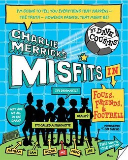 Book Charlie Merricks Misfits In Fouls, Friends, And My World Cup by Dave Cousins