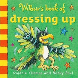 Book Wilburs Book of Dressing Up by Valerie Thomas