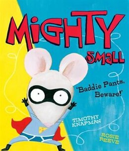 Book Mighty Small by Timothy Knapman