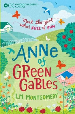 Book Oxford Childrens Classics: Anne of Green Gables by L.m. Montgomery