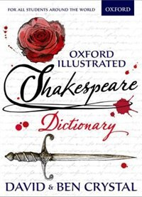Book Oxford Illustrated Shakespeare Dictionary by David Crystal