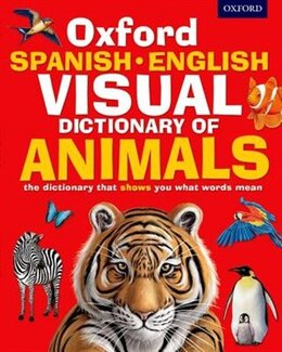 Book Oxford Spanish-English Visual Dictionary of Animals by Oxford