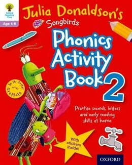 Book Oxford Reading Tree Songbirds: Julia Donaldsons Songbirds Phonics Activity Book 2 by Julia Donaldson