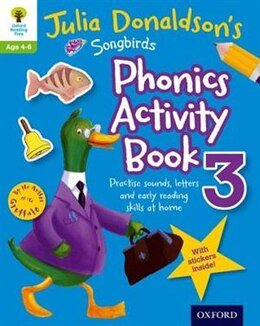 Book Oxford Reading Tree Songbirds: Julia Donaldsons Songbirds Phonics Activity Book 3 by Julia Donaldson
