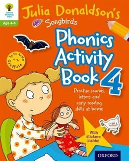 Book Oxford Reading Tree Songbirds: Julia Donaldsons Songbirds Phonics Activity Book 4 by Julia Donaldson