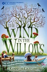 Book Oxford Childrens Classics: The Wind in the Willows by Kenneth Grahame