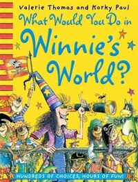 What Would You Do in Winnies World?