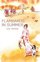 Flambards in Summer (Flambards book 3)