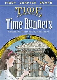 Book Oxford Reading Tree Time Chronicles: The Time Runners by Roderick Hunt