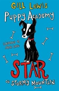 Book Puppy Academy: Star on Stormy Mountain by Gill Lewis