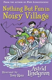 Book Nothing But Fun in Noisy Village by Astrid Lindgren