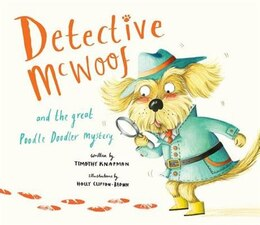 Book Detective McWoof and the great Poodle Doodler mystery by Timothy Knapman