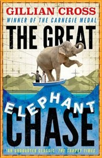 Book The Great Elephant Chase by Gillian Cross
