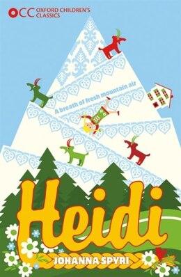 Book Oxford Childrens Classics: Heidi by Johanna Spyri