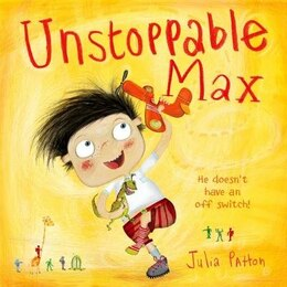 Book Unstoppable Max by Julia Patton
