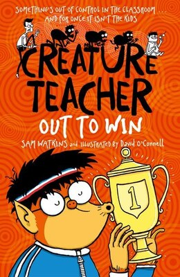 Book Creature Teacher: Out to Win by Sam Watkins