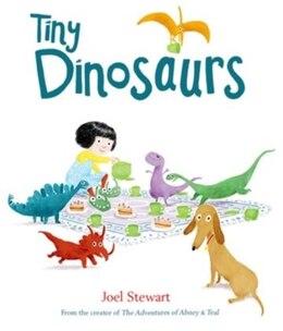 Book Tiny Dinosaurs by Joel Stewart