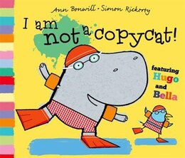 Book I Am Not a Copycat! by Ann Bonwill