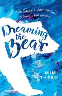 Book Dreaming the Bear by Mimi Thebo