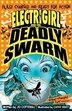 Electrigirl and the Deadly Swarm by Jo Cotterill