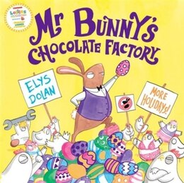 Book Mr Bunnys Chocolate Factory by Elys Dolan