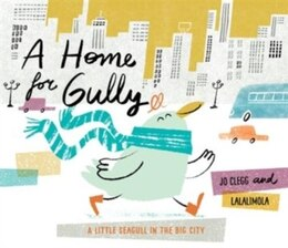 Book A Home for Gully by Jo Clegg