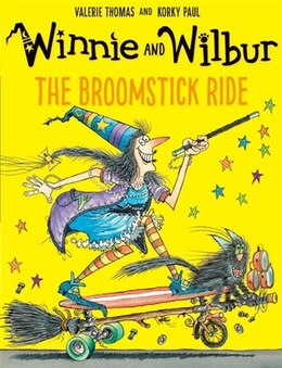 Book Winnie and Wilbur: The Broomstick Ride by Valerie Thomas