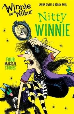 Book Winnie and Wilbur: Nitty Winnie by Laura Owen