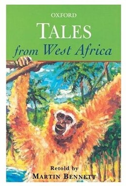 Book Tales from West Africa by Martin Bennett