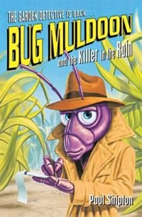 Book Bug Muldoon and the Killer in the Rain by Paul Shipton