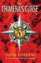 The Chimeras Curse: The Companions Quartet: Book 4