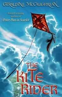 Book The Kite Rider by Geraldine McCaughrean