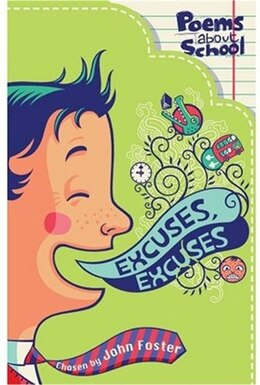Book Excuses, Excuses by John Foster