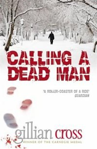 Book Calling a Dead Man: Reissue by Gillian Cross