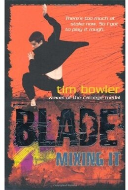 Book Blade: Mixing It by Tim Bowler