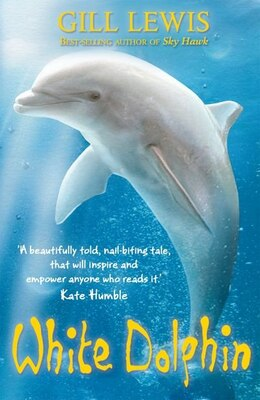 Book White Dolphin by Gill Lewis