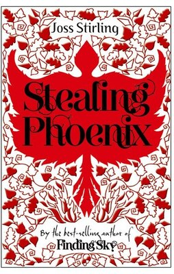 Book Stealing Phoenix: New Edition by Joss Stirling