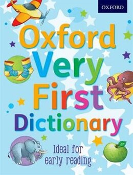Book Oxford Very First Dictionary: New Edition by Clare Kirtley