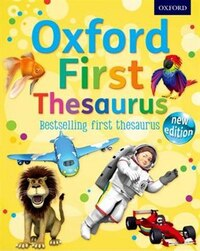 Oxford First Thesaurus: New Edition