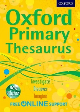 Book Oxford Primary Thesaurus: New Edition by Oxford Dictionaries