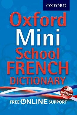 Book Oxford Mini School French Dictionary: New Edition by Oxford Dictionaries