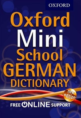 Book Oxford Mini School German Dictionary: New Edition by Oxford Dictionaries