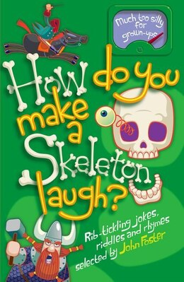 Book How Do You Make a Skeleton Laugh? by John Foster
