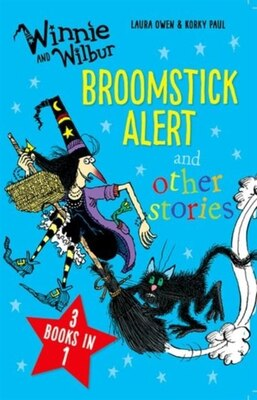 Book Winnie and Wilbur: Broomstick Alert and other stories: 3 books in 1 by Laura Owen