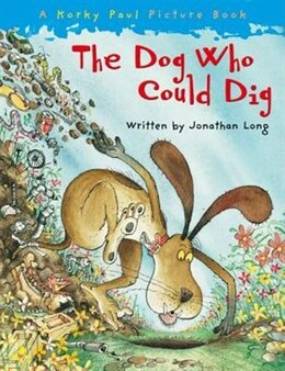 Book The Dog Who Could Dig by Jonathan Long